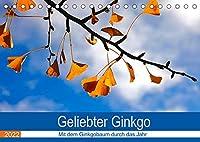 Geliebter Ginkgo (Tischkalender 2022 DIN A5 quer): Zwoelf Aufnahmen vom Ginkgobaum (Monatskalender, 14 Seiten )