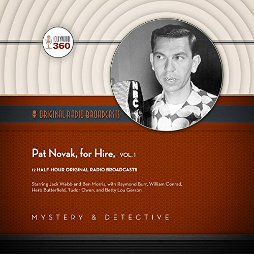 Pat Novak, for Hire, Vol. 1 audiobook cover art