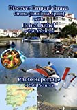 Discover Empuriabrava with Heinz Duthel: Empuriabrava - Girona  + 250 Pictures (German Edition)