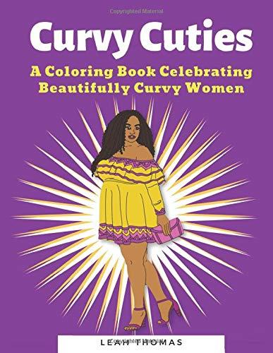 Curvy Cuties: A Coloring Book Celebrating Beautifully Curvy Women