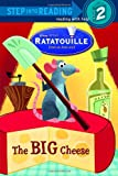 The Big Cheese (Disney/Pixar Ratatouille) (Step into Reading)