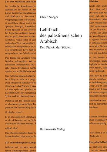 Lehrbuch Des Palastinensischen Arabisch: Der Dialekt Der Stadter