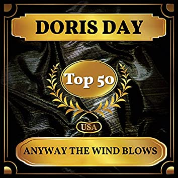Anyway the Wind Blows (Billboard Hot 100 - No 50)