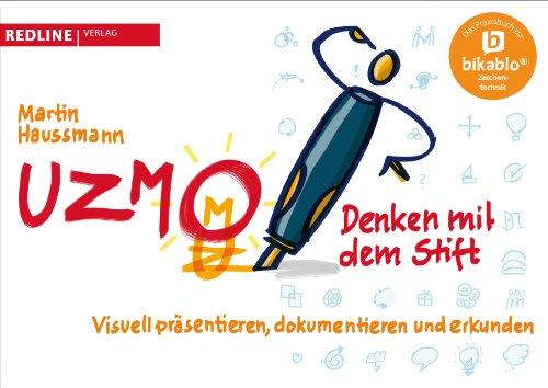 UZMO - Denken mit dem Stift: Visuell präsentieren, dokumentieren und erkunden