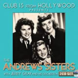 Club 15 From Hollywood Presents The Andrews Sister