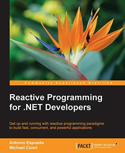 Reactive Programming for .NET Developers