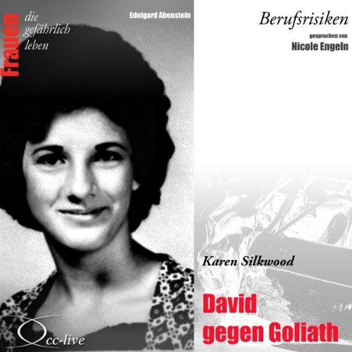 Karen Silkwood - David gegen Goliath audiobook cover art