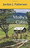 Molly's Cabin: Life on the Allegheny Front ~ A Novella