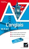 L'anglais de A à Z - Grammaire, conjugaison et difficultés