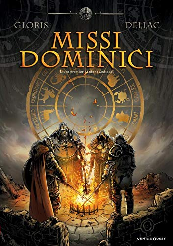 Missi Dominici - Tome 01: Infant Zodiacal