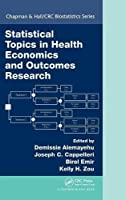 Statistical Topics in Health Economics and Outcomes Research (Chapman & Hall/CRC Biostatistics Series)
