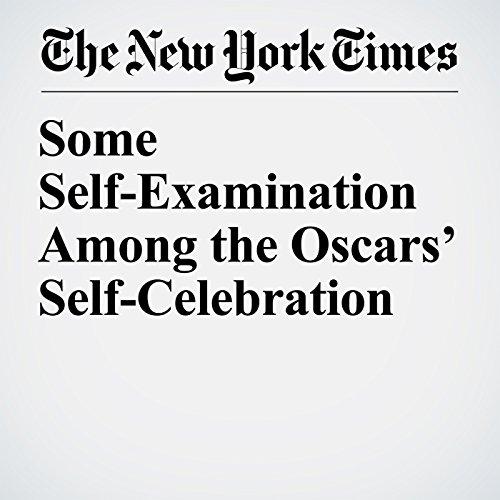 Some Self-Examination Among the Oscars' Self-Celebration copertina