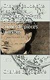 Charles Baudelaire : souvenirs, correspondances, bibliographie ; suivie de pièces inédites: 1872 (French Edition)