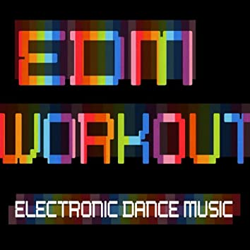 Edm Workout – Electronic Dance Music