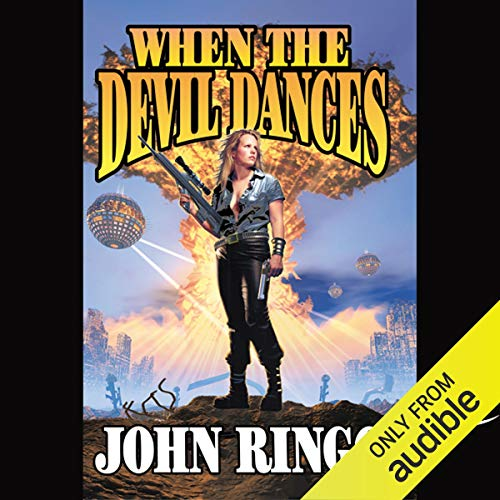 When the Devil Dances Audiobook By John Ringo cover art