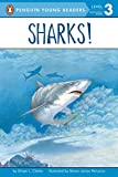 Sharks! (Penguin Young Readers, Level 3)