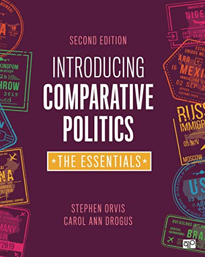 Compare Textbook Prices for Introducing Comparative Politics: The Essentials 2 Edition ISBN 9781544379043 by Orvis, Stephen Walter,Drogus, Carol Ann