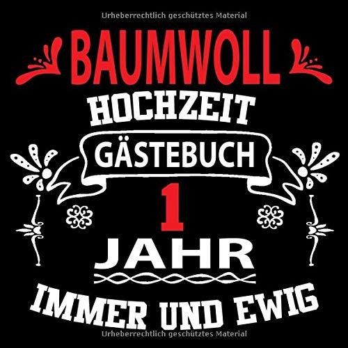 Baumwollhochzeit Gästebuch 1 Jahr: Baumwollhochzeit 1 Jahr Gästebuch zum Hochzeitstag nach 1 Jahr....