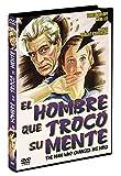 El Hombre que Trocó Su Mente DVD 1936 The Man Who Changed His Mind