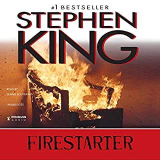 Firestarter                   By:                                                                                                                                 Stephen King                               Narrated by:                                                                                                                                 Dennis Boutsikaris                      Length: 14 hrs and 43 mins     664 ratings     Overall 4.3