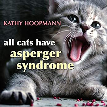Hardcover All Cats Have Asperger Syndrome Book