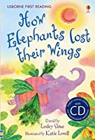 First Reading Two: How Elephants Lost Their Wings (with CD) (First Reading Level 2)