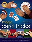 Magic Card Tricks: How To Shuffle, Control And Force Cards, Including Special Gimmicks