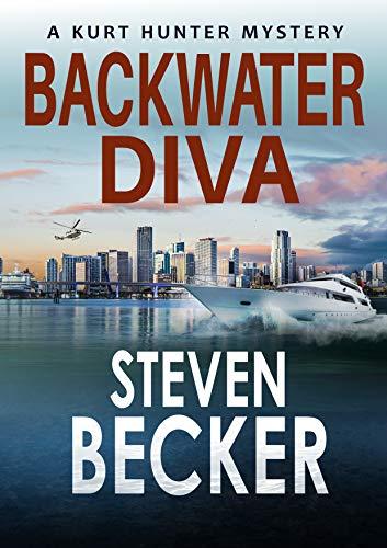 Backwater Diva (Kurt Hunter Mysteries Book 9)