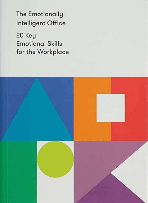The Emotionally Intelligent Office: 20 Key Emotional Skills for the Workplace (Work series) (English Edition)
