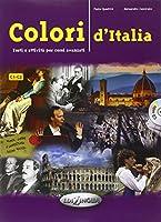 Colori d'Italia: Testi e attivita per corsi avanzati: Libro + CD audio