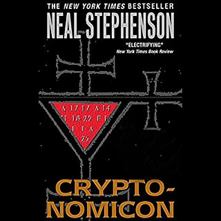 Cryptonomicon                   By:                                                                                                                                 Neal Stephenson                               Narrated by:                                                                                                                                 William Dufris                      Length: 42 hrs and 44 mins     776 ratings     Overall 4.3
