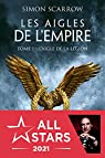 Les aigles de l'Empire, tome 1 : L'Aigle de la légion par Scarrow
