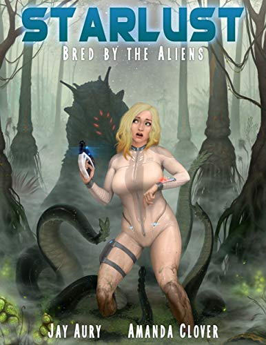 Starlust: Bred by the Alien (SS9 Book 7)