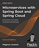 Microservices with Spring Boot and Spring Cloud -: Build resilient and scalable microservices using Spring Cloud, Istio, and Kubernetes