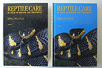 Reptile Care: An Atlas of Diseases and Treatments