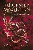 Le dernier magicien, Tome 2 - Les cinq artéfacts