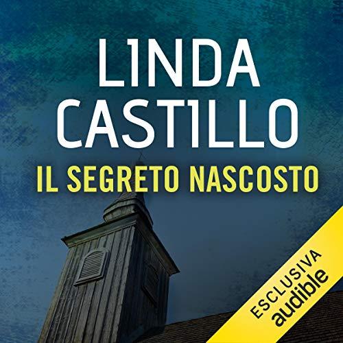 Il segreto nascosto     Kate Burkholder 6.5              De :                                                                                                                                 Linda Castillo                               Lu par :                                                                                                                                 Stefania Giuliani                      Durée : 1 h et 55 min     Pas de notations     Global 0,0