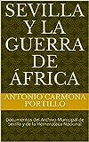 Sevilla y la Guerra de África: Documentos del Archivo Munic