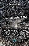 Les chroniques du Forez, tome 1 : L'expérience LP4 par Chevalier
