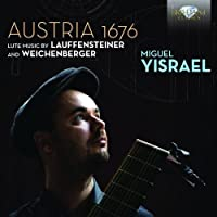 Austria 1676: Lute Music By Lauffensteiner (2012-06-26)