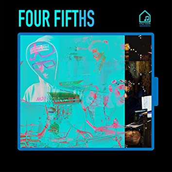 Four Fifths (Tiny Room Sessions)