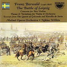 Battle Of Leipzig And Other Orchestral Works (Willen) by Franz Adolf Berwald (2003-03-15)