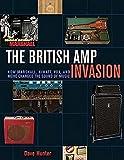 The British Amp Invasion: How Marshall, Hiwatt, Vox and More Changed the Sound of Music