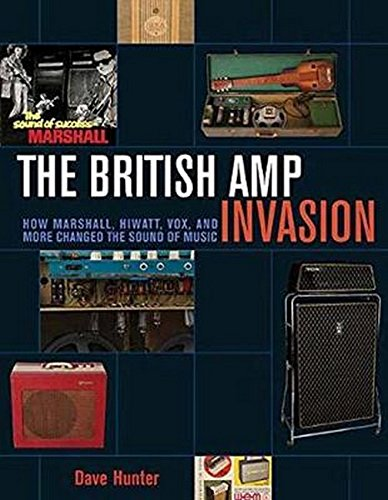 Price comparison product image The British Amp Invasion: How Marshall,  Hiwatt,  Vox and More Changed the Sound of Music