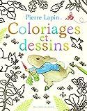 Pierre Lapin - Coloriages et dessins - - De 4 à 7 ans