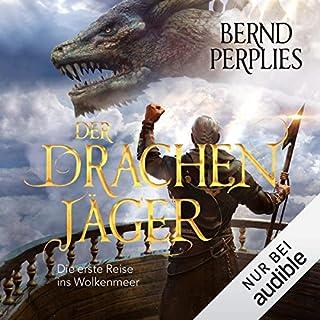 Der Drachenjäger: Die erste Reise ins Wolkenmeer                   Autor:                                                                                                                                 Bernd Perplies                               Sprecher:                                                                                                                                 Oliver Siebeck                      Spieldauer: 14 Std. und 55 Min.     123 Bewertungen     Gesamt 4,5