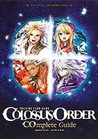 COLOSSUS ORDER COmplete Guide セガ トイズ公式カードカタログ (Vジャンプブックス)