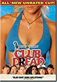 Club Dread (All-New Unrated Cut!)