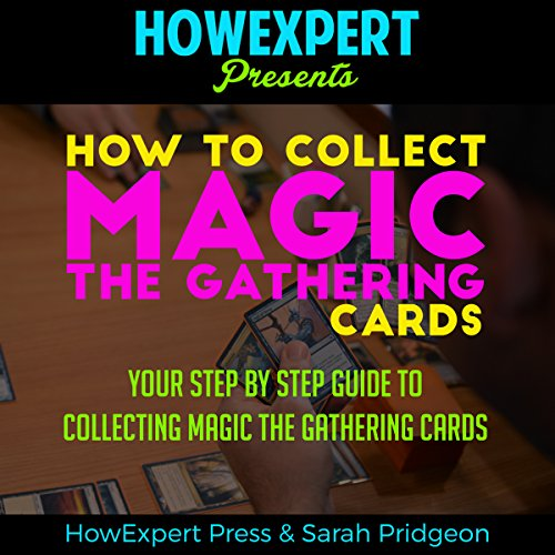 How to Collect Magic: The Gathering Cards audiobook cover art