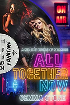 All Together Now: A Red Hot Bundle of Romance by [Gemma Stone]